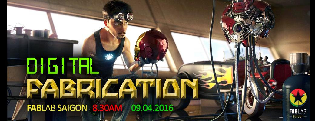 Digital Fabrication Day 9/4